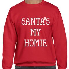 Santa& My Homie - Ugly Christmas Sweater - Red Slouchy Oversized Sweatshirt by DentzDenim Christmas Tops, Christmas Shirts, Christmas Sweaters, Merry Christmas, Christmas Outfits, Christmas Jumpers, Christmas Fashion, Christmas 2015, Christmas Ideas