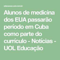 Alunos de medicina dos EUA passarão período em Cuba como parte do currículo - Notícias - UOL Educação
