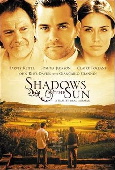 Directed by Brad Mirman.  With Harvey Keitel, Claire Forlani, Giancarlo Giannini, Joshua Jackson. An aspiring young writer (Jackson) tracks a literary titan (Keitel) suffering from writers block to his refuge in rural Italy and learns about life and love from the irascible genius and his daughters.
