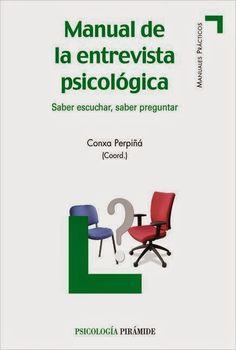 Manual De La Entrevista Psicológica (descarga gratis) ~ Psicología e Informática