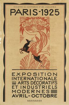"""Exposition Internationale des Arts Décoratifs et Industriels Modernes, 1925. Robert Bonfils. Imprimerie de Vangirand, Paris.    Bonfils designed one of the four official posters to advertise the 1925 Parisian exhibition, from which the term """"Art Deco"""" was derived. His image, in the style of a woodcut, is a classical allegory of a young girl frolicking in the woods with a gazelle. Above them is a stylized rose which was one of the symbols of the exhibition.  Books and Art"""