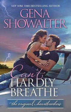 Can't Hardly Breathe (The Original Heartbreakers, #4) - Gena Showalter