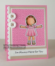 I'm Always Here for You by Shel9999 - Cards and Paper Crafts at Splitcoaststampers
