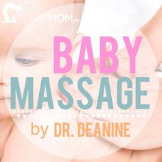 Baby Massage: From Infancy Through Childhood by Dr. Deanine - The Snap Mom