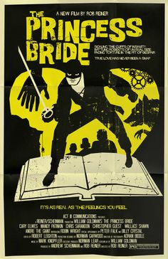 Princess Bride vintage style movie poster. $20.00, via Etsy. I want this poster framed in my house!!