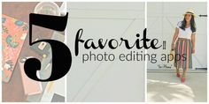 5 favorite iPhone photo editing apps