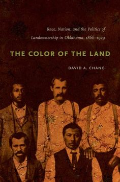 The Color of the Land: Race, Nation, and the Politics of Land Ownership in Oklahoma, 1832-1929.(Chapel Hill: University of North Carolina Press, 2010).