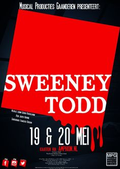Sweeney Todd Poster by MPG © Only-Me Vormgeving/Elserieke Dales Sweeney Todd, Thrillers, Musicals, Company Logo, Logos, Poster, Thriller Books, Logo, Billboard