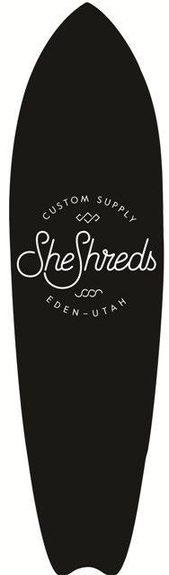 MADE IN THE USA! Shred the streets on your very own CUSTOM SheShreds longboard! Choose from one of these designs and we can customize it with your name, your favorite saying or logo (in a color of you