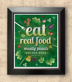 Eat real food, vegetarian art, organic food, kitchen decor, farmers market art, organic food art, 8 x 10 print