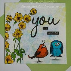 Always Loved Buttercup  and crazy birds stamp sets #alwaysloved #stampsbyme #buttercup #crazybirdstamps #timholtz #distressinks #Youstampset #juliehickey #stamping #stamps #kuretakezig #cards #cardmaking #handmade