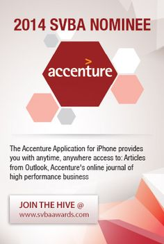 The Accenture Application for iPhone provides you with anytime, anywhere access to: Articles from Outlook, Accenture's online journal of high-performance business