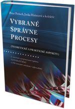 Vybrané správne procesy, 3. rozšírené a prepracované vydanie s judikatúrou