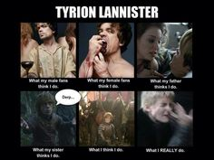 Tyrion Lannister : for all those Game of Thrones fans