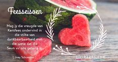 Christmas Blessings, Christmas Quotes, Christmas Cards, Xmas, Sweet Quotes, Sweet Sayings, Afrikaanse Quotes, Note To Self, Christmas Tree Decorations