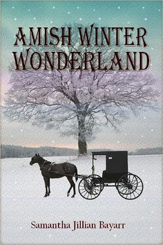Amish Winter Wonderland: BOOK TWO (Jacob's Daughter, An Amish, Christian Romance)