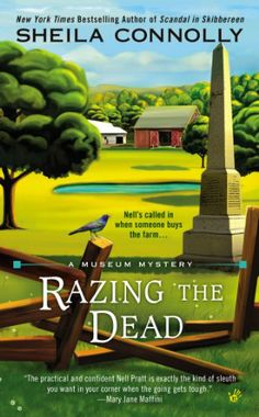 Razing the Dead (A Museum Mystery) by Sheila Connolly,6-3-14