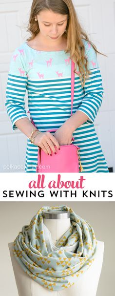 5 project to try out when sewing with knit fabrics, along with knit sewing tips…