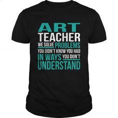 ART-TEACHER - #army t shirts #pullover hoodie. I WANT THIS => https://www.sunfrog.com/LifeStyle/ART-TEACHER-131547464-Black-Guys.html?60505