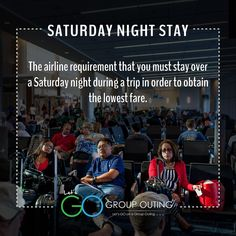 Did you know the #travelterm Saturday Night Stay??? #GoGroupOuting #GroupOuting