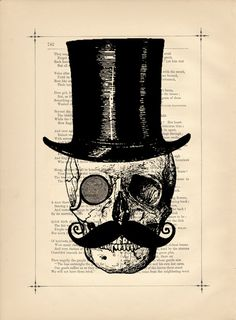 Monocle. Tophat. Stache. Skull. It's like they read me like a book.