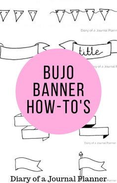 These are the best bullet journal banner and header tutorials to try out in your next bullet journal monthly spread. #bulletjournal #banner #header #bujo #bulletjournaling #doodles