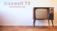 Maxwell TV