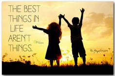 The best things in life aren't things. <3 More love and inspiration on Joy of Mom!<3 https://www.facebook.com/joyofmom