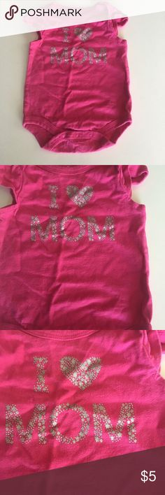 I ❤️ mom bodysuit Bright pink half sleeve bodysuit. Lettering is made up of glittery silver tiny stars. Gently worn, good condition Circo One Pieces Bodysuits