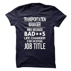Transportation Manager T-Shirt - #formal shirt #tshirt cutting. I WANT THIS => https://www.sunfrog.com/LifeStyle/Transportation-Manager-T-Shirt-52765954-Guys.html?68278