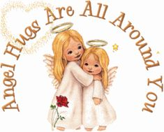 angel hugs are all around you