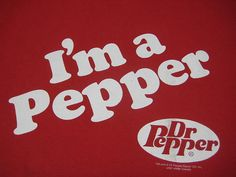Love Dr. Pepper