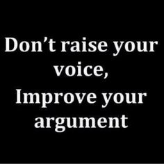 Cause saying the same stupid sh!t in a louder voice always makes your argument valid...