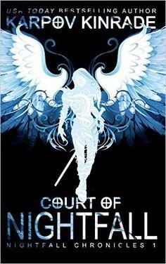 Amazon.com: Court of Nightfall (Volume 1) (9781939559326): Karpov Kinrade: Books