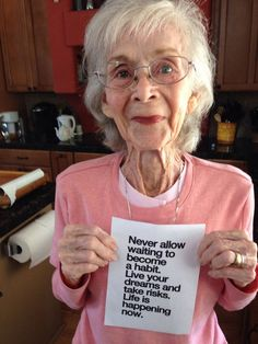 This beautiful woman just turned 97 (!) and has something very good to say:)