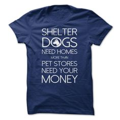 Shelter dogs need homes more than pet stores need your money
