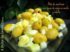 A falta de Lexatín... buenas son tortas: Aliño de aceitunas con queso de oveja en aceite y cebolla