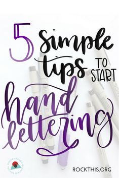 Hand Lettering Tips and Advice for Beginners