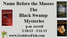 The Black Swamp Mysteries, by p.m. terrell