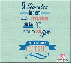#frases #sócrates #mujer #mujeres #chica #closet #compras #shopping #ropa #nosequeponerme