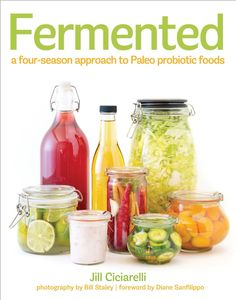 Review of Fermented: a four-season approach to Paleo probiotic foods cookbook