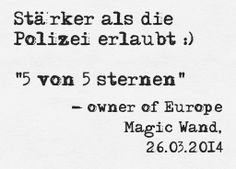"""Stärker als die Polizei erlaubt :)"" - 26.03.2014, German owner of #EuropeMagicWand wand massager. #5outof5 stars for @EuropeMagicWand. Get more info at www.europemagicwand.de"