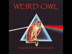 Weird Owl - Nuclear Psychology (2007) (Full Album)