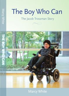 Jacob Trossman was born with Pelizaeus-Merzbacher disease (PMD). It is rare and incurable. But his family knows that he is more than a diagnosis and this story proves it. Boys Who, My Boys, Books You Should Read, Inspirational Books, Promote Your Business, Business Website, Special Needs, Caregiver, Pediatrics