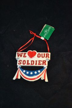 "Christmas Holiday Ornament ""We Love Our Soldier"" (No Star)_"