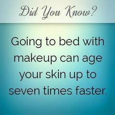 In case you need a reminder.. Makeup clogs the pores while you sleep. This can lead to or exacerbate acne.
