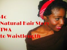4c Natural Hair Journey *TWA to Waistlength* - YouTube