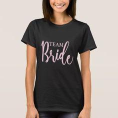 #bridesmaid - #Team Bride Modern Calligraphy T-Shirt