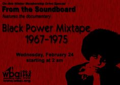 The #WBAI #WinterFundDrive continues throughout the month of February. This Wednesday, February 24 starting @ 2 am,#FromtheSoundboard will present excerpts of the documentary #TheBlackPowerMixtape 1967-1975. #BlackHistoryMonth #BlackPantherParty #StokelyCarmichael #AngelaDavis #TalibKweli #ErykahBadu