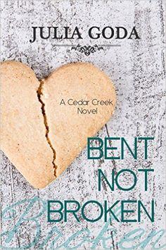 Bent Not Broken: A Cedar Creek Novel - Kindle edition by Julia Goda. Romance Kindle eBooks @ Amazon.com.